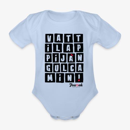Vattila Ppijà Ngul Camin! - Body ecologico per neonato a manica corta