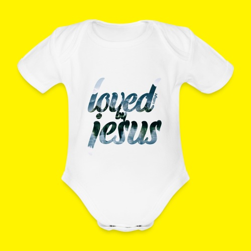 LOVED BY JESUS - Organic Short-sleeved Baby Bodysuit
