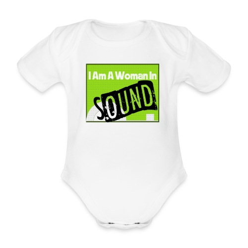 I am a woman in sound - Organic Short-sleeved Baby Bodysuit