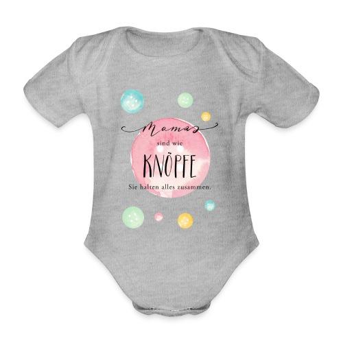 Mamas sind wie Knöpfe - Baby Bio-Kurzarm-Body