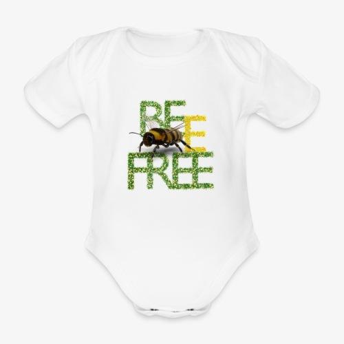 bee free bądż wolna wolny - Ekologiczne body niemowlęce z krótkim rękawem