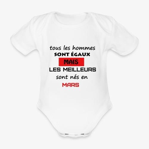 les meilleurs sont nés en mars - Body Bébé bio manches courtes