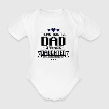 Kaunis tytär Isänpäivä - Isänpäivä - Vauvan lyhythihainen luomu-body