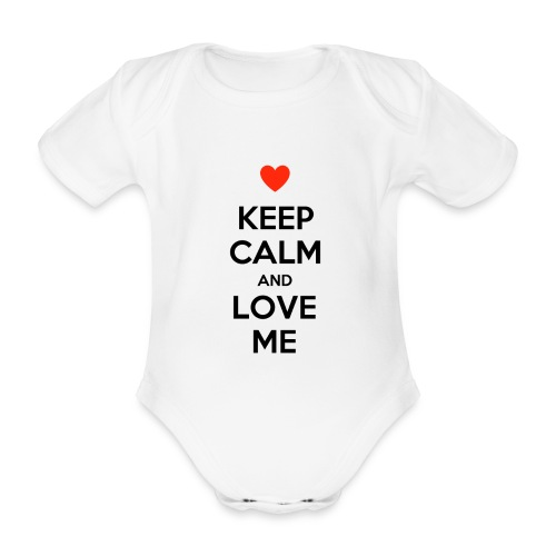 Keep calm and love me - Body ecologico per neonato a manica corta