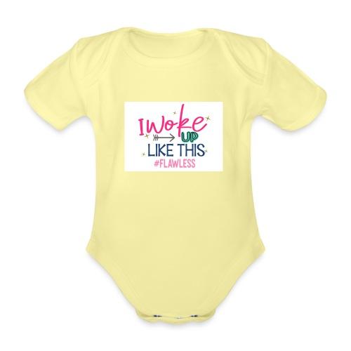 i WOKE UP LIKE THIS - Baby bio-rompertje met korte mouwen
