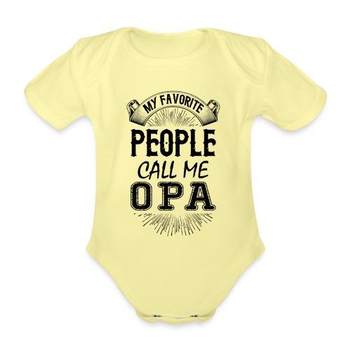 My Favorite People Call Me Opa - Organic Short-sleeved Baby Bodysuit