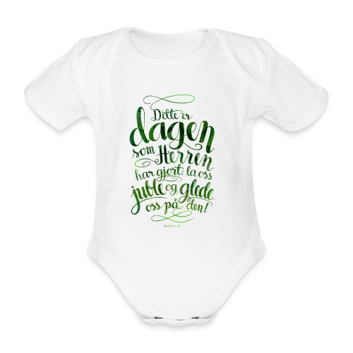 Dette er dagen - Økologisk kortermet baby-body