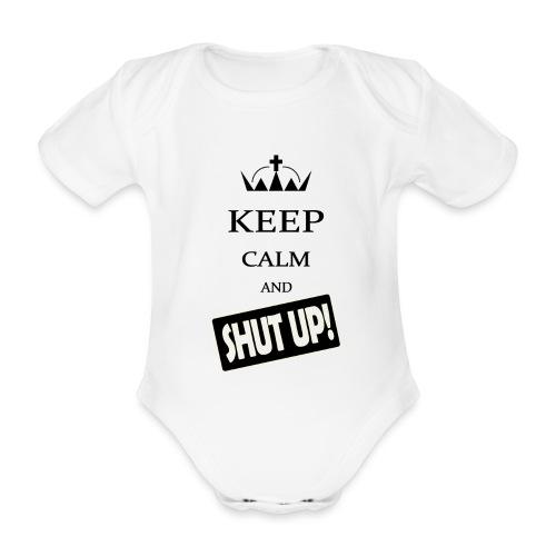 keep_calm and_shut up-01 - Body ecologico per neonato a manica corta