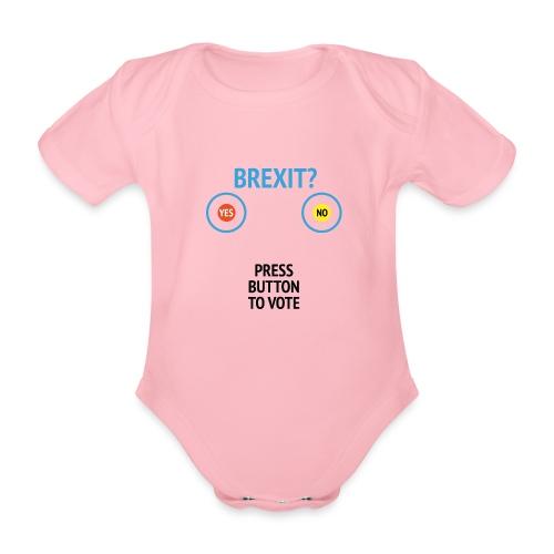 Brexit: Press Button To Vote - Kortærmet babybody, økologisk bomuld