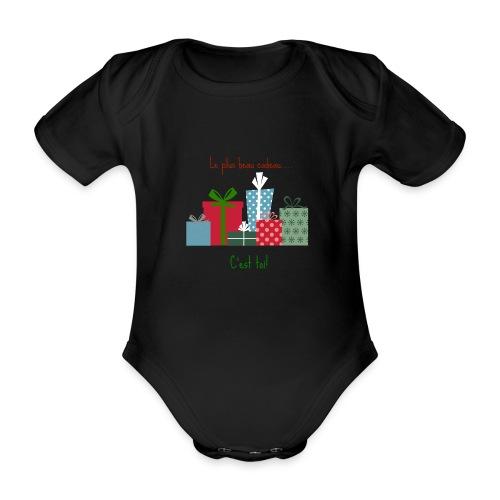 Le plus beau cadeau - Body Bébé bio manches courtes