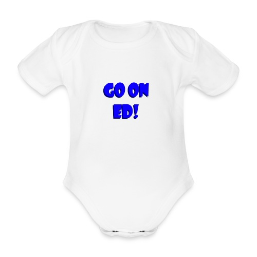 Go on Ed - Organic Short-sleeved Baby Bodysuit