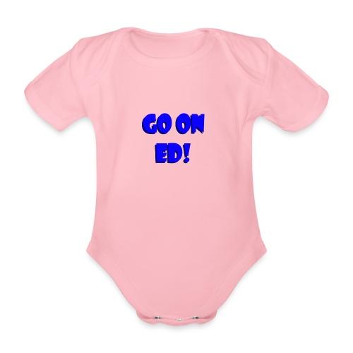 Go on Ed - Organic Short-sleeved Baby Bodysuit