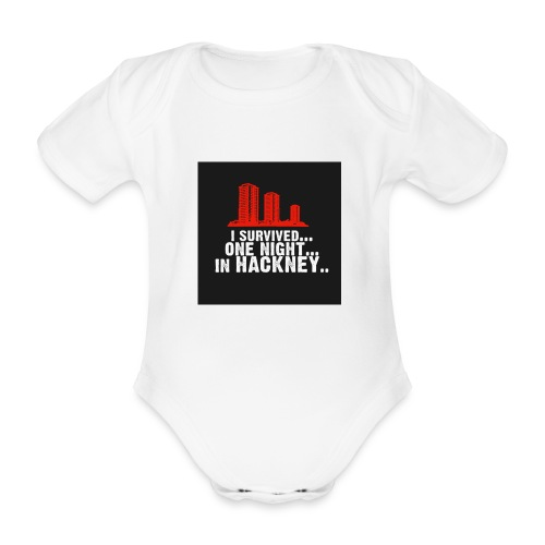 i survived one night in hackney badge - Organic Short-sleeved Baby Bodysuit