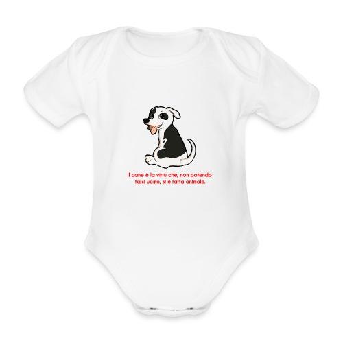 Aforisma cinofilo - Body ecologico per neonato a manica corta
