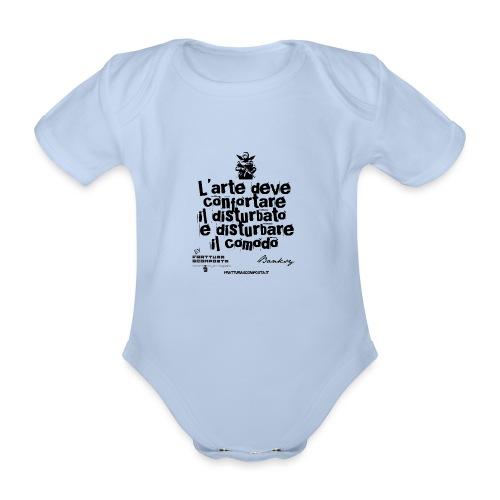 Aforisma Banksy - Body ecologico per neonato a manica corta