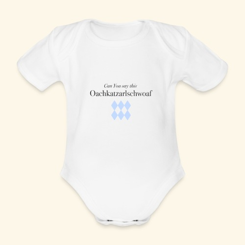 Can You say this - Baby Bio-Kurzarm-Body