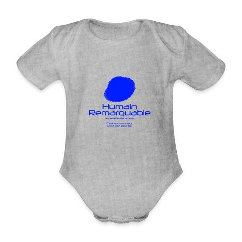 Humain Remarquable - Body Bébé bio manches courtes