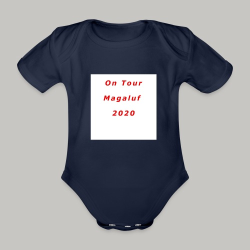 On Tour In Magaluf, 2020 - Printed T Shirt - Organic Short-sleeved Baby Bodysuit