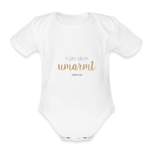 Fühl dich umarmt! - Baby Bio-Kurzarm-Body