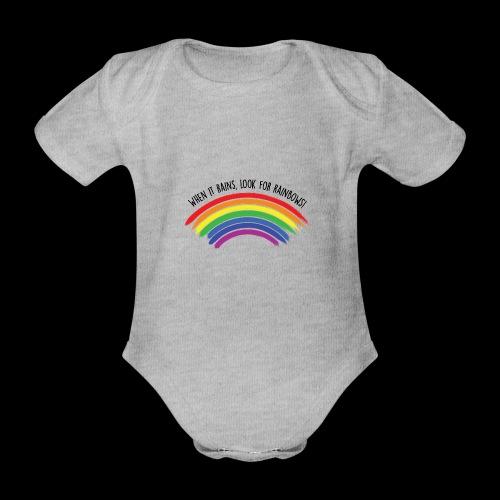 When it rains, look for rainbows! - Colorful Desig - Body ecologico per neonato a manica corta