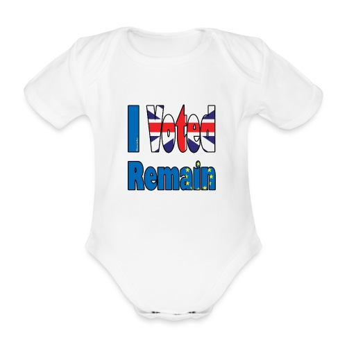 I Voted Remain referendum - Organic Short-sleeved Baby Bodysuit