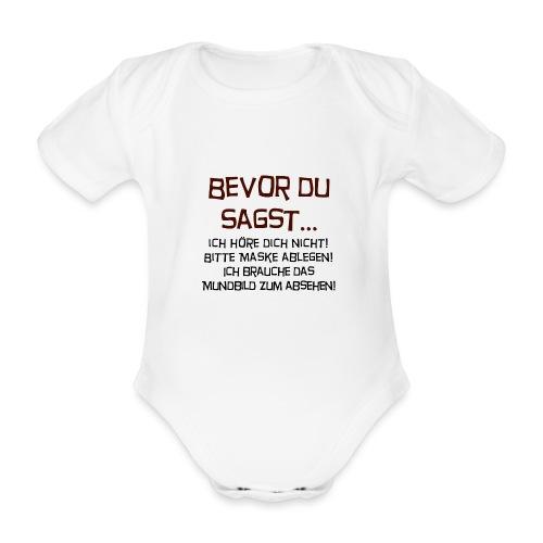 Bevor du sagst... - Baby Bio-Kurzarm-Body