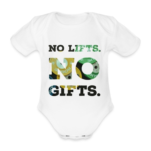 No lifts, no gifts - Baby Bio-Kurzarm-Body