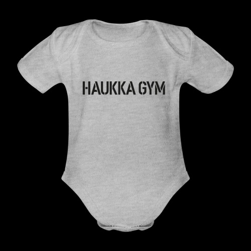 HAUKKA GYM text - Vauvan lyhythihainen luomu-body