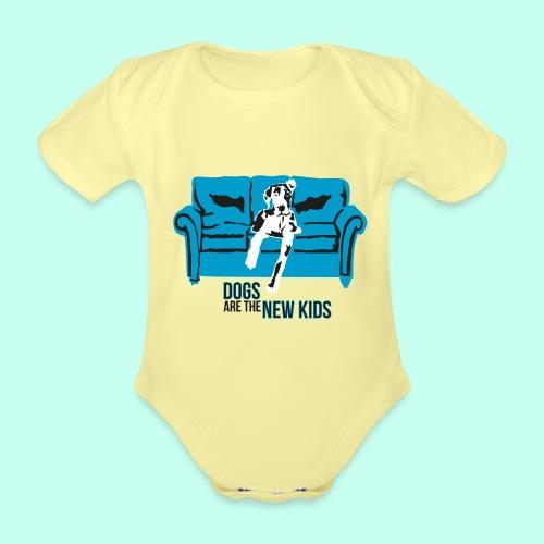 Dogs are the New Kids - Baby Bio-Kurzarm-Body