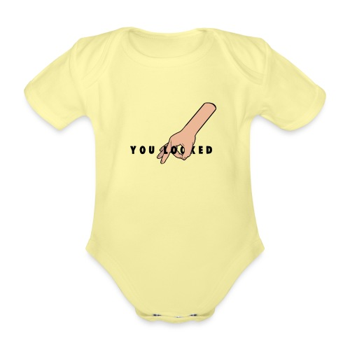 The Circle Game: You Looked - Organic Short-sleeved Baby Bodysuit