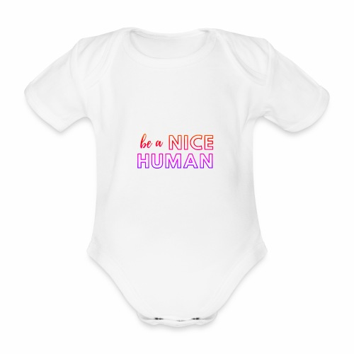 Be a Nice Human | rainbow - Body ecologico per neonato a manica corta