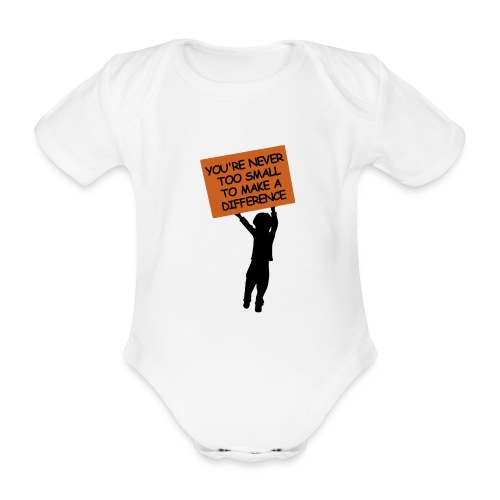 YOU'RE NEVER TOO SMALL TO MAKE A DIFFERENCE - Ekologisk kortärmad babybody