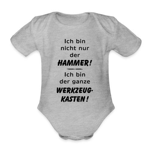Ich bin nicht nur der Hammer - der Werkzeugkasten - Baby Bio-Kurzarm-Body