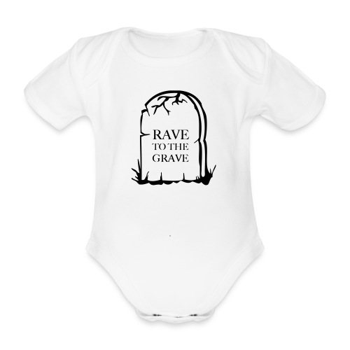 Rave to the Grave - Organic Short-sleeved Baby Bodysuit