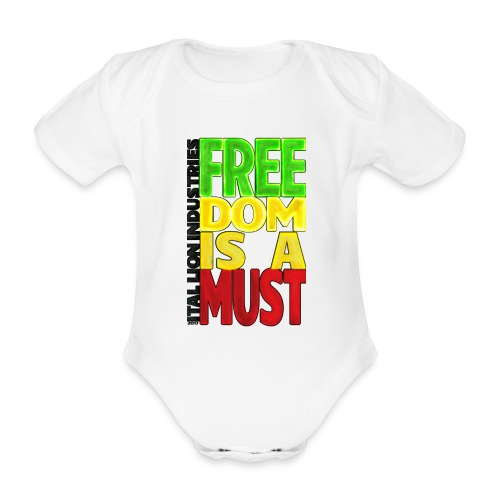 Freedom is a must - Organic Short-sleeved Baby Bodysuit