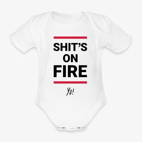 Shit's on fire. Yo! - Baby Bio-Kurzarm-Body