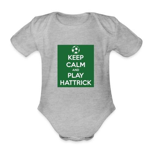 keep calm and play hattrick - Body ecologico per neonato a manica corta