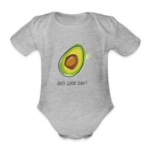Fruit Puns n°2 Avo Good Day, Avocado - Baby Bio-Kurzarm-Body
