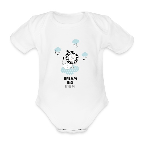 dream big little one - Baby Bio-Kurzarm-Body