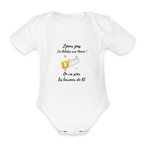 je peux pas j'ai bébé bêtise avec mamie - bébé - Body Bébé bio manches courtes