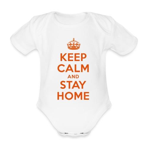 KEEP CALM and STAY HOME - Baby Bio-Kurzarm-Body