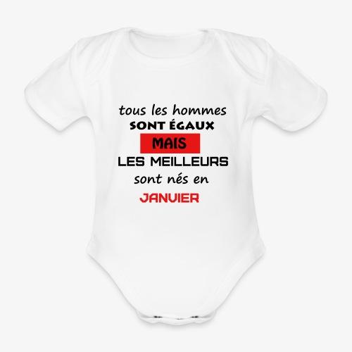 les meilleurs sont nés en janvier - Body Bébé bio manches courtes