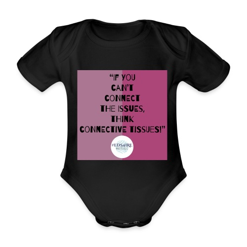 Ehlers-Danlos/ Connective Tissue Disorders - Organic Short-sleeved Baby Bodysuit