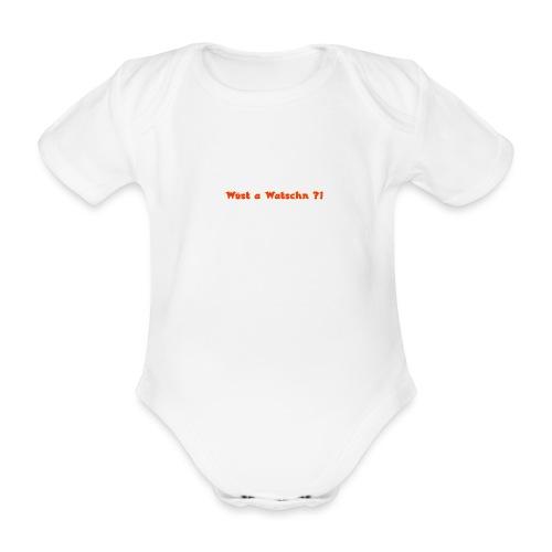 Wüst a Watschn?! - Baby Bio-Kurzarm-Body