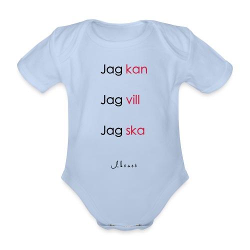 Jag kan jag vill jag ska - Organic Short-sleeved Baby Bodysuit