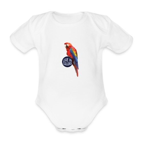 Parrot - Live in colors - Organic Short-sleeved Baby Bodysuit