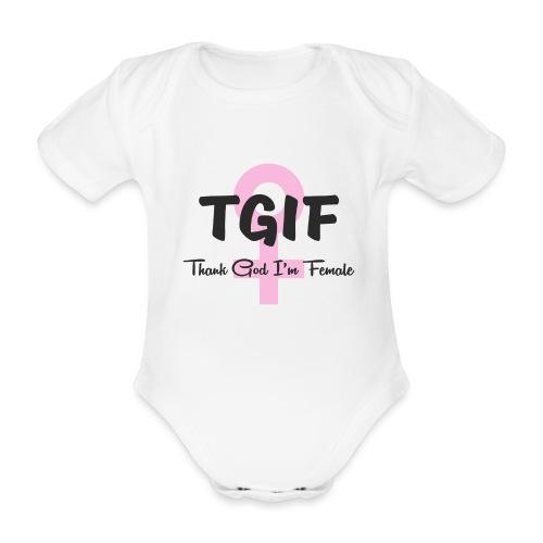 TGIF - dzięki Bogu, jestem kobietą - Ekologiczne body niemowlęce z krótkim rękawem