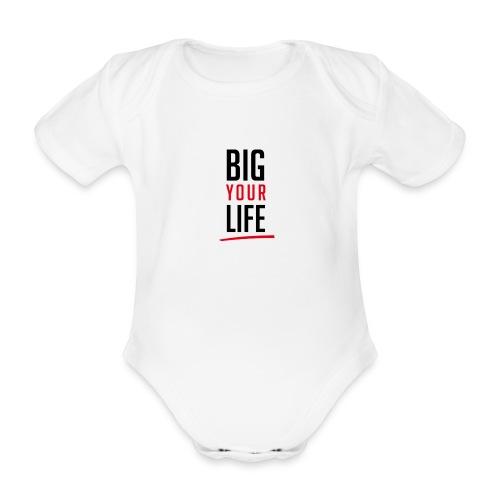 Big Your Life - Baby Bio-Kurzarm-Body