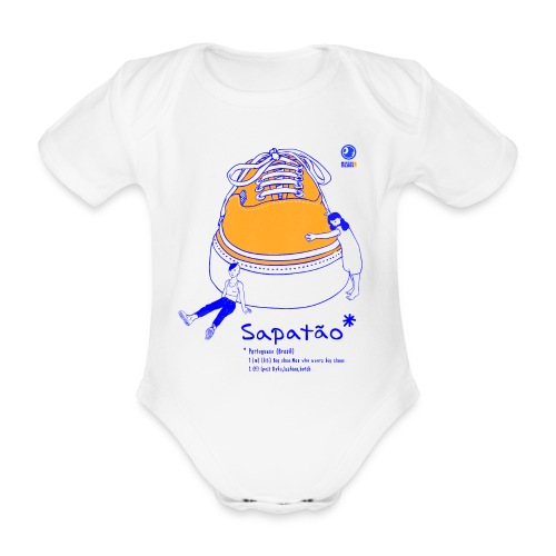 Sapatão - Body orgánico de maga corta para bebé