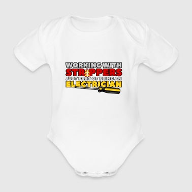 TYÖSKENTELY strippareita - SÄHKÖASENTAJA - Vauvan lyhythihainen luomu-body